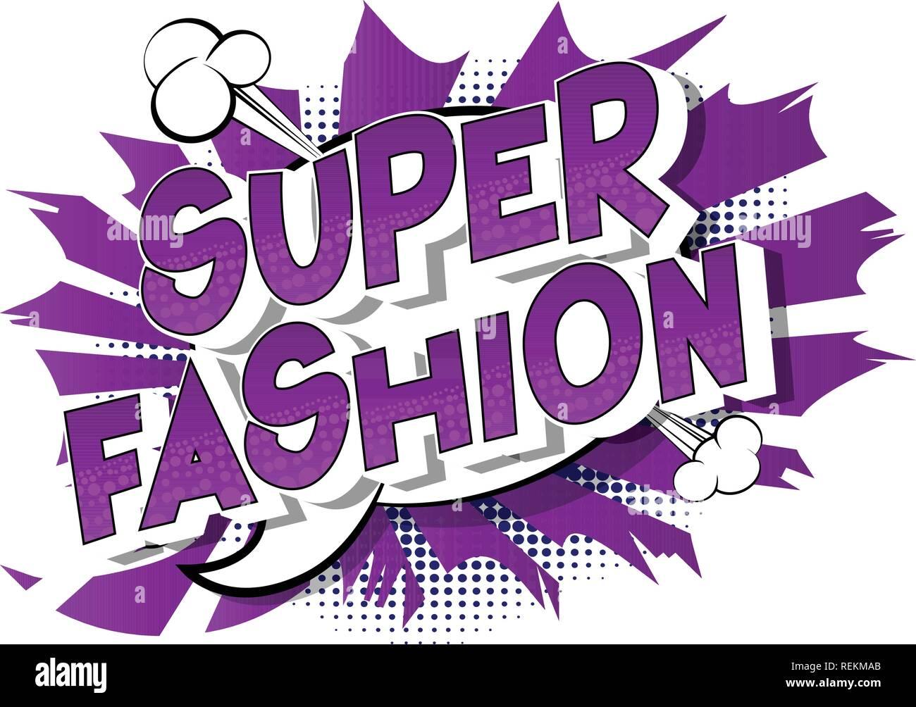 Super Moda Vettore Illustrata In Stile Fumetto Una Frase Su Sfondo
