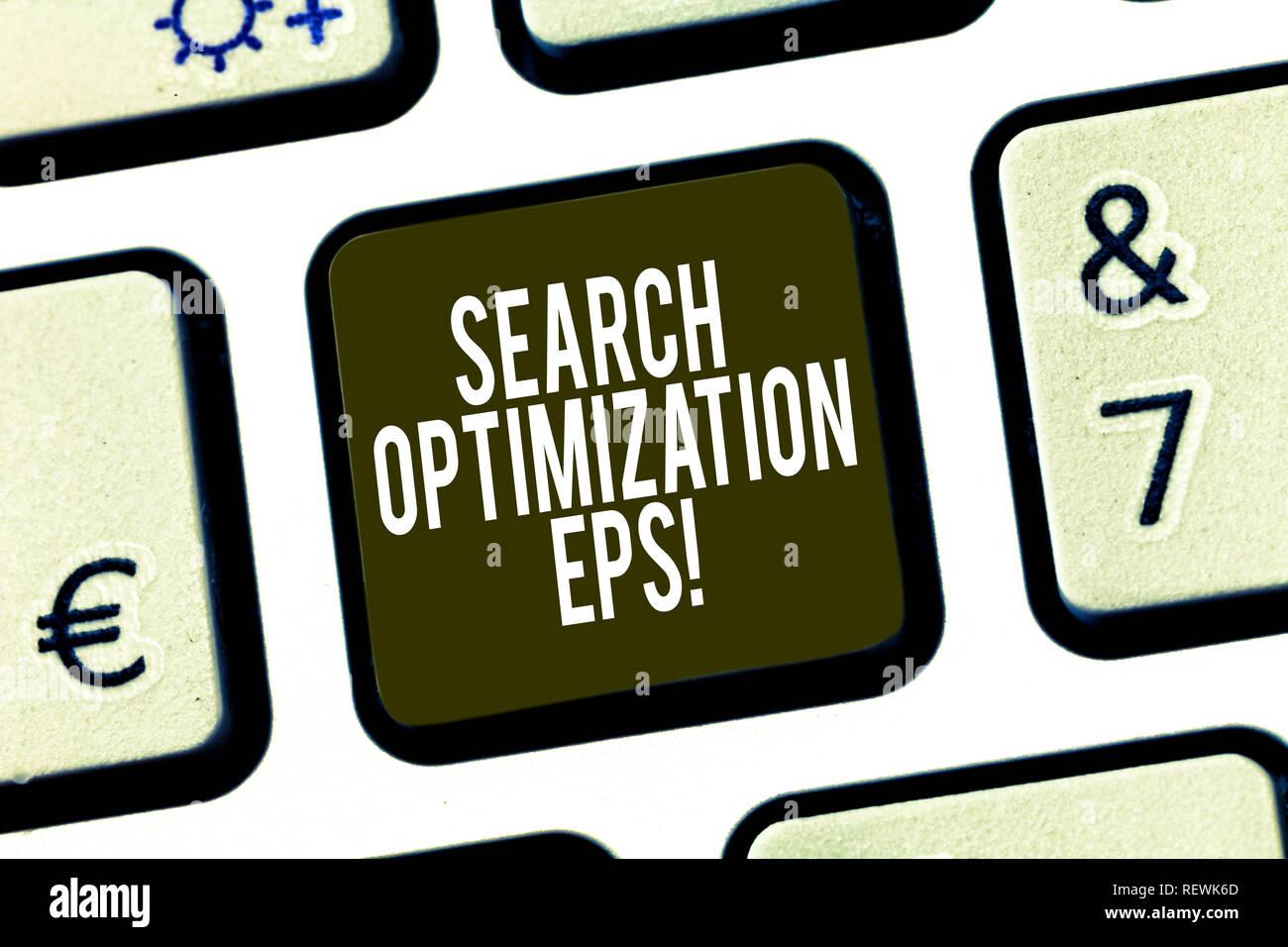 Conceptual la scrittura a mano che mostra l'ottimizzazione di ricerca EPS. Business photo presentazione di processo che influenzano la visibilità di un sito web di un tasto della tastiera la intentio Immagini Stock