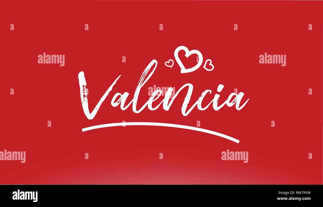 Valencia Città Bianca Scritto A Mano Il Testo Con Cuore Su Sfondo