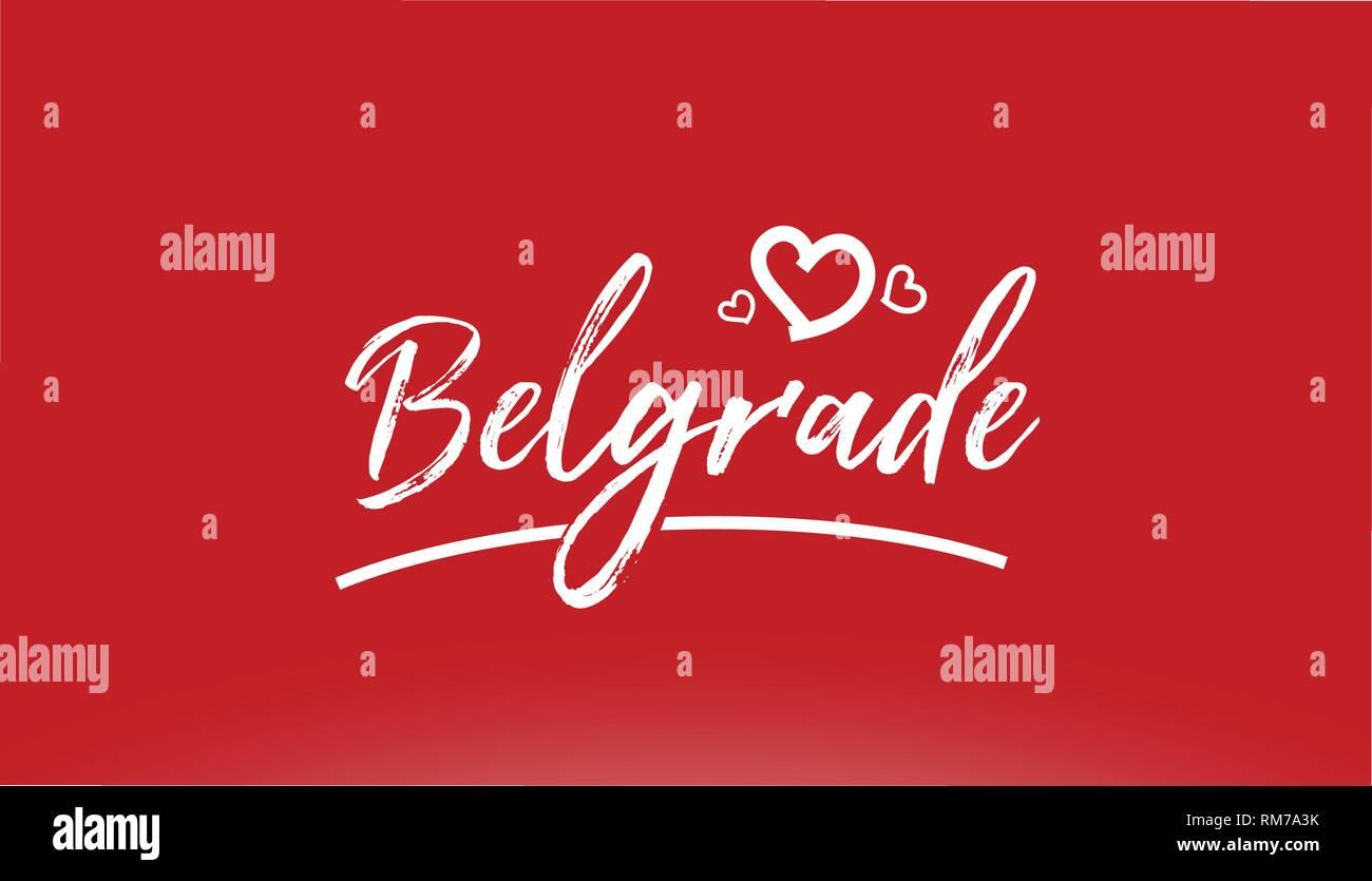 Belgrado Città Bianca Scritto A Mano Il Testo Con Cuore Su Sfondo