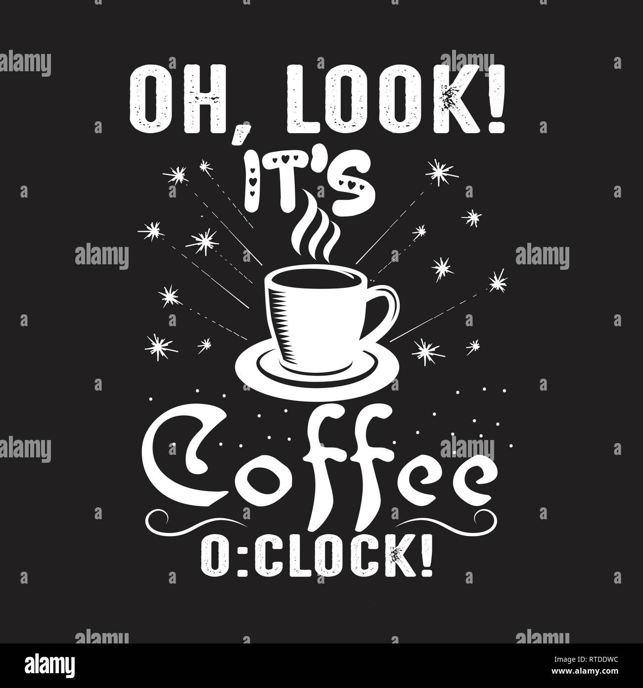 Preventivo di caffè. Oh, guarda che s coffee o orologio. Illustrazione Vettoriale