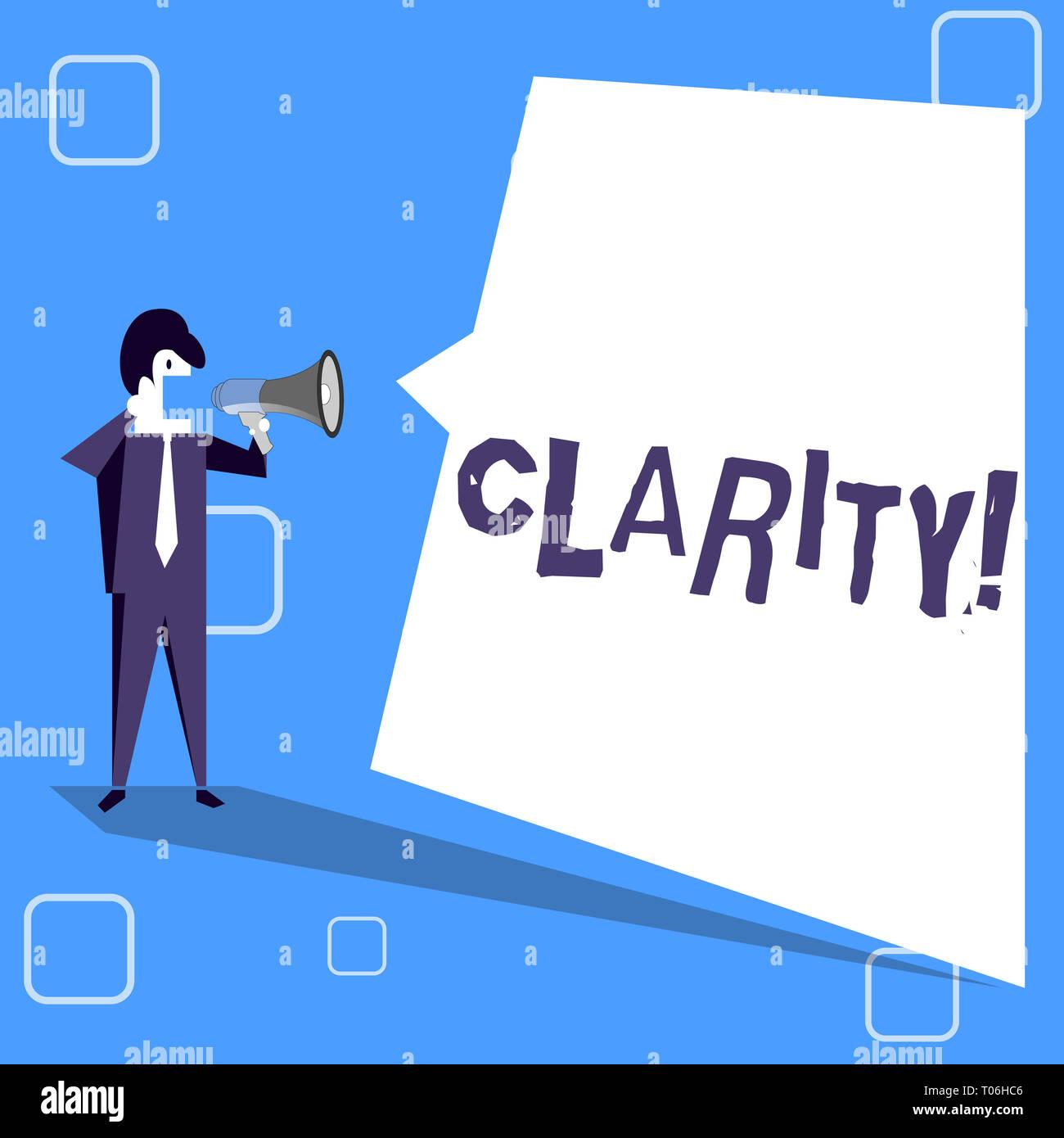 Scrittura testo scrittura di chiarezza. Foto concettuale certezza la purezza di precisione comprensibilità trasparenza accuratezza imprenditore gridando su Megaphon Immagini Stock