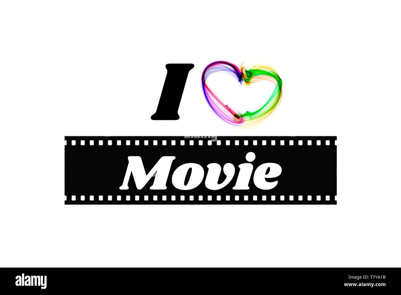 Io amo i film. Parola su una bobina di pellicola su sfondo bianco Immagini Stock