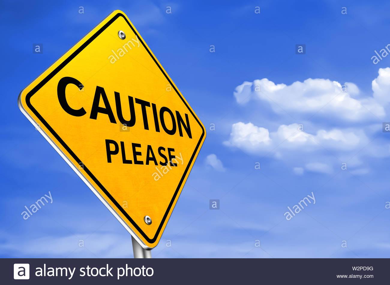 Attenzione Si prega di - giallo cartello stradale informazioni Immagini Stock