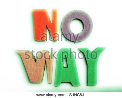 no Way (words) - Stock Image
