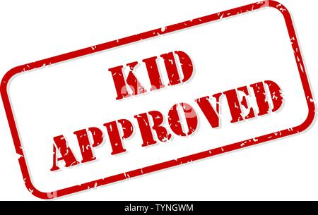 Kid approved red rubber stamp vector isolated - Stock Image