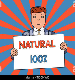 Word writing text Natural 100 Percent. Business photo showcasing Minimally processed and does not contain artificial flavors Smiling Man Holding Forma - Stock Image