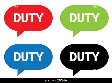 DUTY text, on rectangle speech bubble sign, in color set. - Stock Image