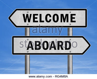welcome aboard - road sign greeting - Stock Image