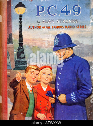 Children's book late 1940s Early 1950s PC 49 by Alan Stranks from BBC radio EDITORIAL USE ONLY - Stock Image