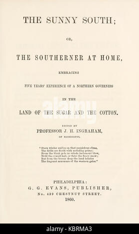 Title page from 'The Sunny South; or, The Southerner at Home, Embracing Five Years' Experience of a Northern Governess - Stock Image