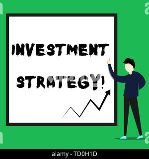 Writing note showing Investment Strategy. Business concept for Set of Rules Procedures Behavior a Guide to an Investor Young man standing pointing up  - Stock Image