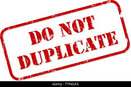 Do not duplicate red rubber stamp vector isolated - Stock Image