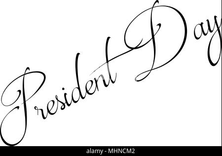 President Day Holiday text sign illustration on white background - Stock Image