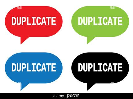 DUPLICATE text, on rectangle speech bubble sign, in color set. - Stock Image
