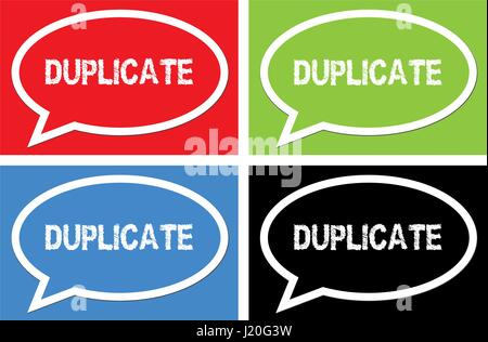 DUPLICATE text, on ellipse speech bubble sign, in color set. - Stock Image
