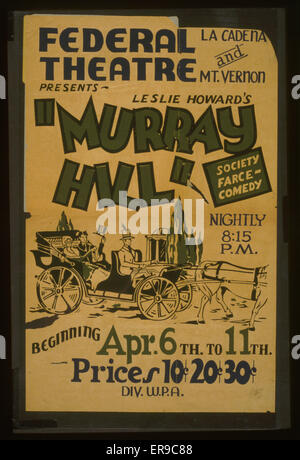 Federal Theatre, La Cadena and Mt. Vernon, presents Leslie Howard's Murray Hill Society farce-comedy. Poster - Stock Image