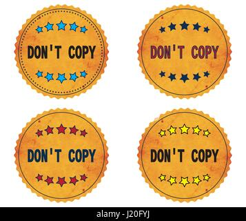 DON'T COPY text, on round wavy border vintage stamp badge, in color set. - Stock Image
