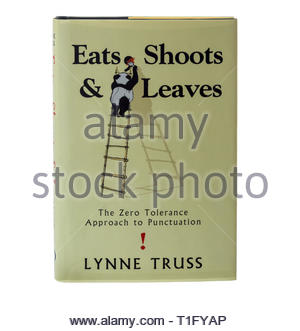 Front cover of Eats Shoots and Leaves a bestselling book by Lynne Truss - Stock Image