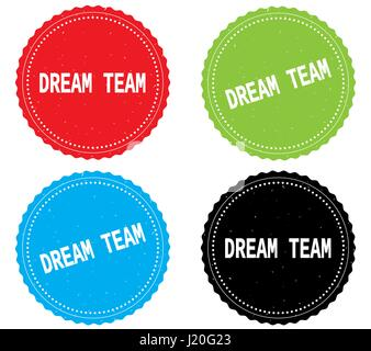 DREAM TEAM text, on round wavy border stamp badge, in color set. - Stock Image