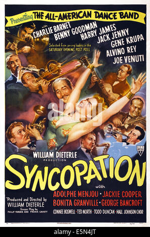 SYNCOPATION, US poster art, frop top left: Gene Krupa, Benny Goodman, Jack Jenny, Adolphe Menjou, from bottom right: - Stock Image