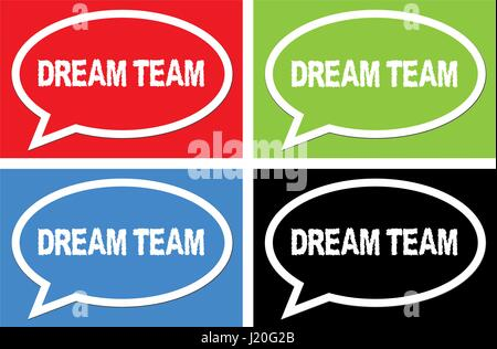 DREAM TEAM text, on ellipse speech bubble sign, in color set. - Stock Image