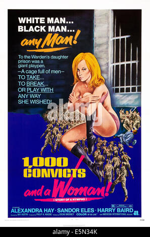 1,000 CONVICTS AND A WOMAN!, US poster art, Alexandra Hay, 1971. - Stock Image
