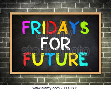 Fridays for Future - campaign slogan - Stock Image