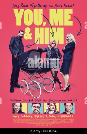 YOU, ME AND HIM, DAVID TENNANT, FAYE MARSAY , LUCY PUNCH POSTER, 2017 - Stock Image