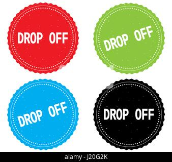 DROP OFF text, on round wavy border stamp badge, in color set. - Stock Image