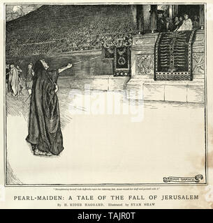 Pearl Maiden: A Tale of the Fall of Jerusalem is a novel by H Rider Haggard, illustrated by Byam Shaw - Stock Image
