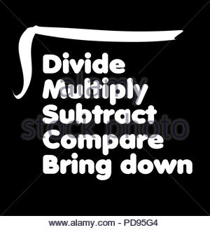 Digital Illustration - Maths mnemonic for long division. Divide, Multiply, subtract, compare bring down. Otfen remembered in teaching through 'Dad, Mu - Stock Image