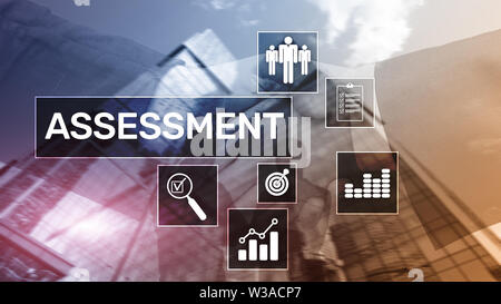 Assessment Evaluation Measure Analytics Analysis Business and Technology concept on blurred background - Stock Image