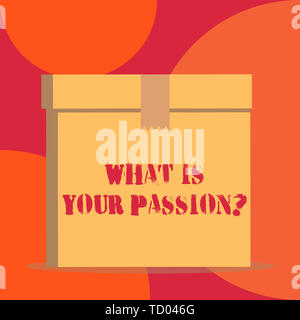 Text sign showing What Is Your Passion Question. Business photo showcasing asking about his strong and barely controllable emotion Close up front view - Stock Image
