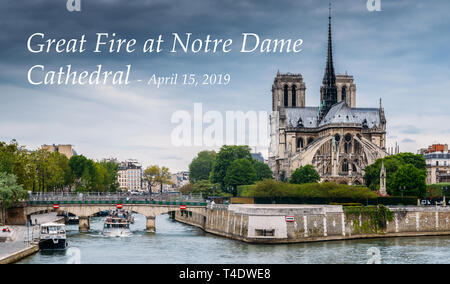 Notre Dame exterior, medieval Catholic cathedral, with caption about the great fire on April 15, 2019, Paris, France - Stock Image