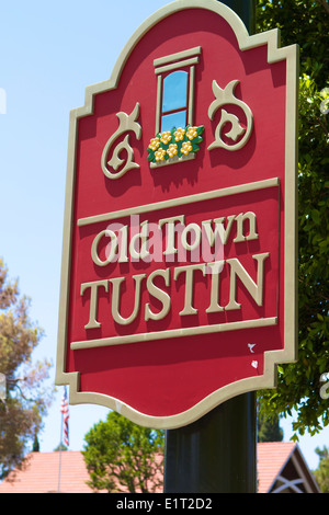 Old Town Tustin sign . Tustin is located in Orange County California. - Stock Image