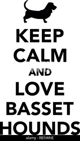 Keep calm and love Basset hounds - Stock Image