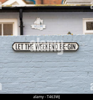 Funny signs, let the weekend be gin, hastings, uk - Stock Image