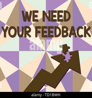 Text sign showing We Need Your Feedback. Business photo text criticism given to say can be done improvement Colorful Arrow Pointing Upward with Detach - Stock Image