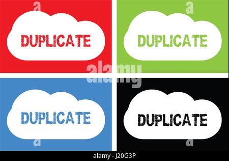 DUPLICATE text, on cloud bubble sign, in color set. - Stock Image
