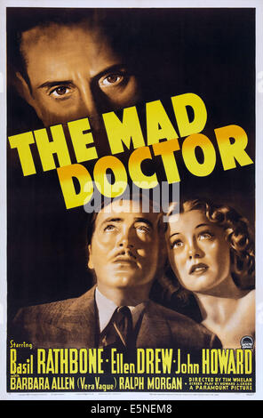 THE MAD DOCTOR, US poster art, from top: Basil Rathbone, John Howard, Ellen Drew, 1941 - Stock Image