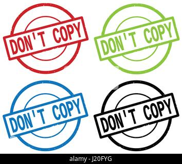 DON'T COPY text, on round simple stamp sign, in color set. - Stock Image