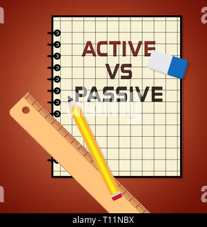 Passive Or Active Note Means Aggressive Energetic Vs Indecision And Lazy Action 3d Illustration - Stock Image