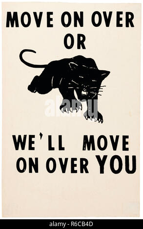 'Move on Over or We'll Move on Over You' 1965 poster featuring a black panther later adopted by the Black Panther Party for Self-Defence founded in Oakland, California in 1966. See more information below. - Stock Image