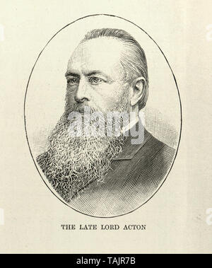 John Dalberg-Acton, 1st Baron Acton (10 January 1834 – 19 June 1902), was an English Catholic historian, politician, and writer. - Stock Image