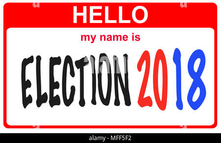 red sticker hello my name is election 2018 concept - Stock Image
