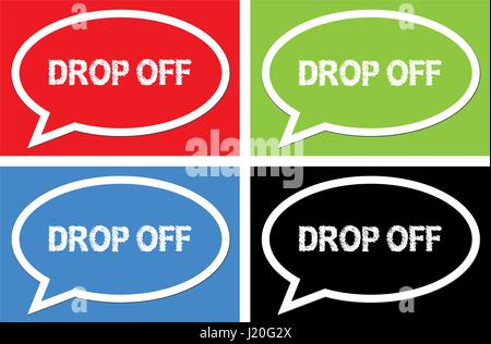 DROP OFF text, on ellipse speech bubble sign, in color set. - Stock Image