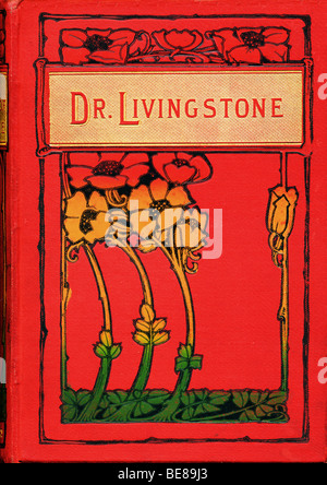 Art Nouveau hardback cover of book The Life & Explorations of Dr Livingstone 1884 FOR EDITORIAL USE ONLY - Stock Image
