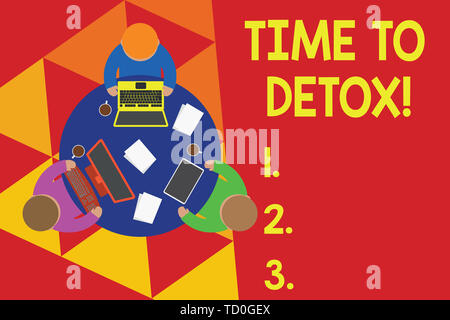 Text sign showing Time To Detox. Business photo text when you purify your body of toxins or stop consuming drug Working round table male employees ele - Stock Image