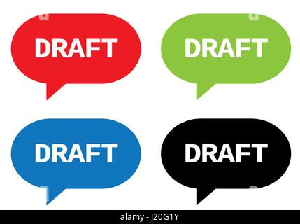 DRAFT text, on rectangle speech bubble sign, in color set. - Stock Image
